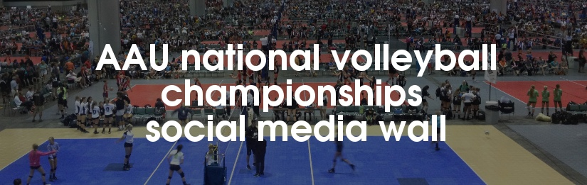 AAU national volleyball championships social media wall