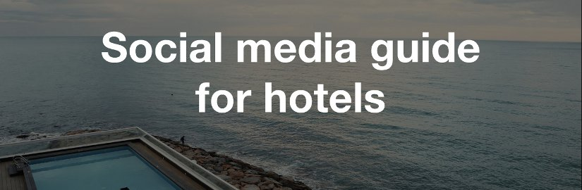 Social media guide for hotels
