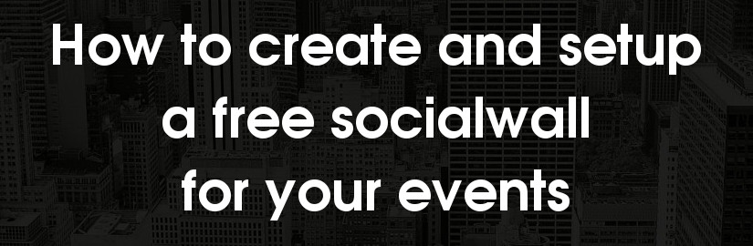 How to create and setup a socialwall for events