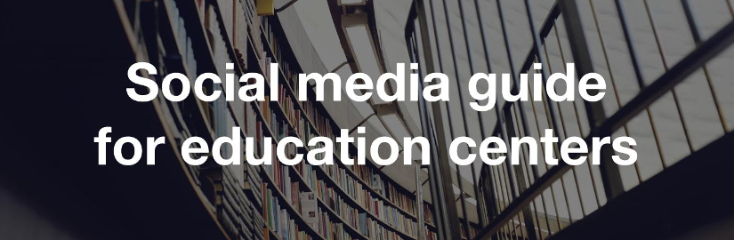 Social media guide for education centers