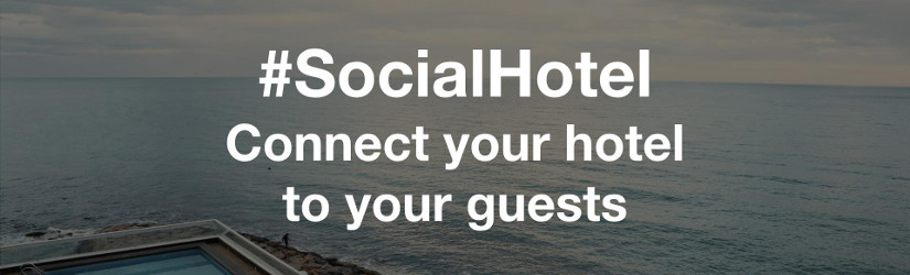 #SocialHotel connects your hotel to your guests