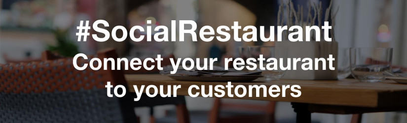 #SocialRestaurant connects your restaurant to your customers
