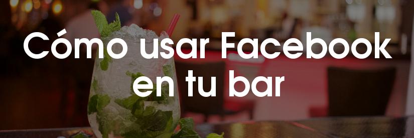 Infografía sobre cómo usar Facebook en bares y pubs