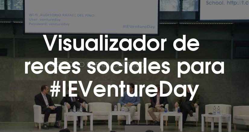 #IEVentureDay, un evento de emprendedores que marca tendencia