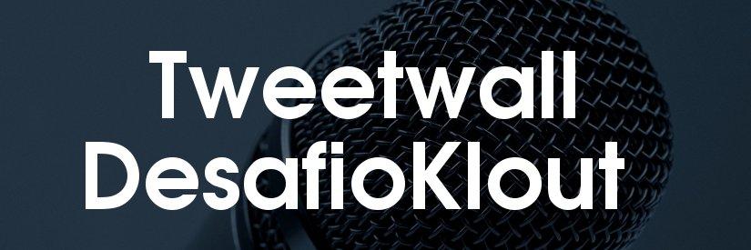 Tweetwall en el encuentro DesafioKlout