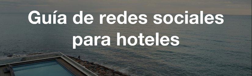 Guía de redes sociales para hoteles