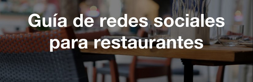 Guía de redes sociales para restaurantes