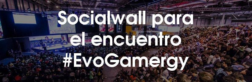 Socialwall para el encuentro #EvoGamergy