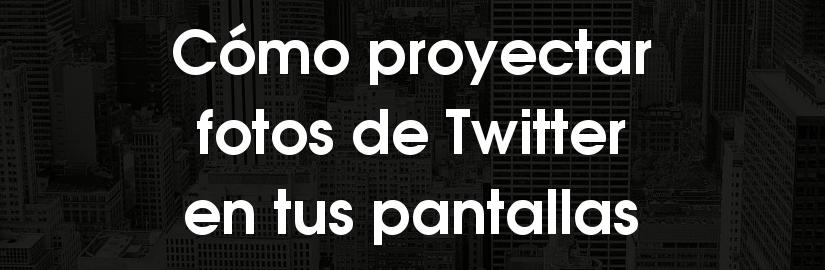 Cómo proyectar fotos de Twitter en pantallas