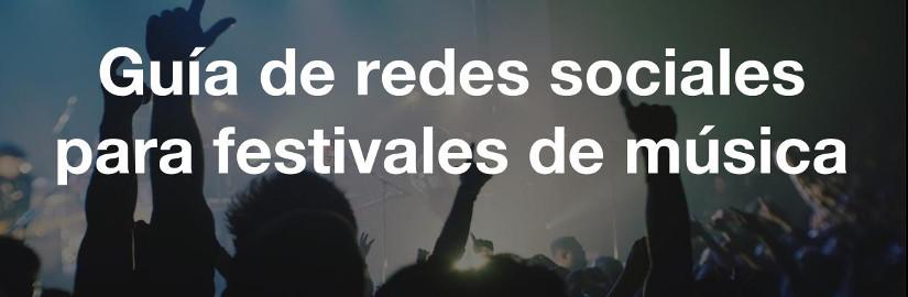 Guía de redes sociales para festivales de música