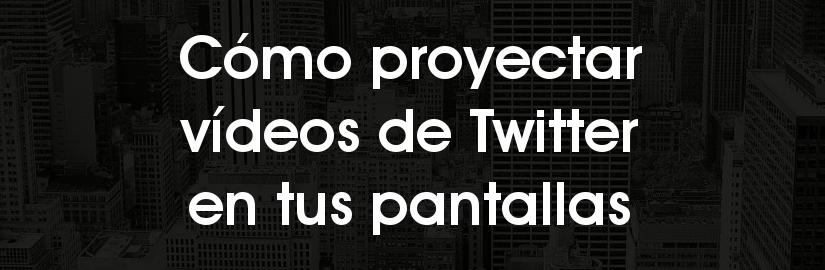 Cómo proyectar vídeos de Twitter en pantallas