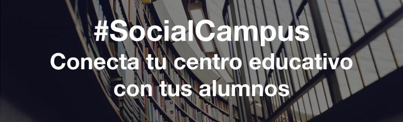 #SocialCampus conecta tu centro educativo con tus alumnos