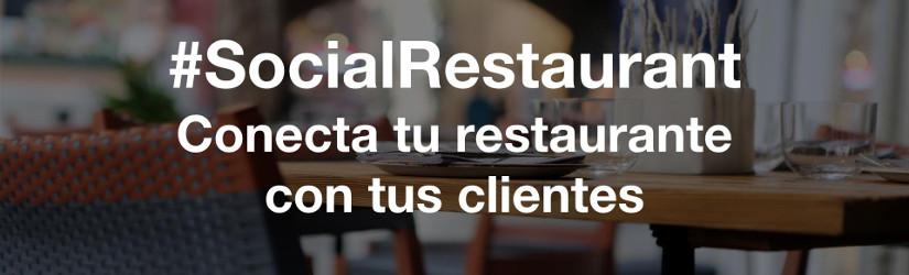 #SocialRestaurant conecta tu restaurante con tus clientes