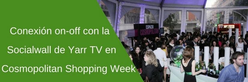 SocialWall de Cosmopolitan Shopping Week en la plaza de Callao de Madrid