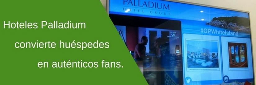Palladium Hotel Group convierte a sus huéspedes en fans