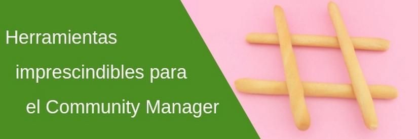 Las mejores herramientas para Community Managers