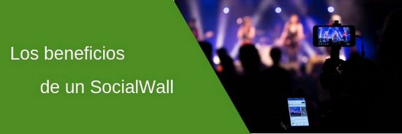 Los beneficios de usar un SocialWall