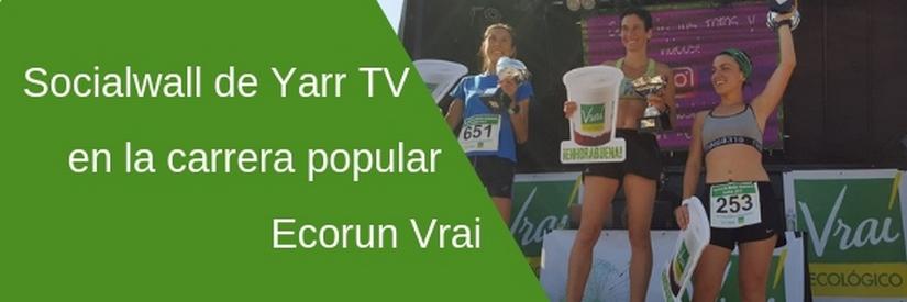 Vrai y Yarr TV juntos por el deporte y el medio ambiente