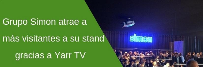 Simon atrae más visitantes a su stand de la feria Matelec gracias a Yarr TV