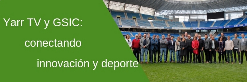 Yarr TV conecta el deporte con la innovación