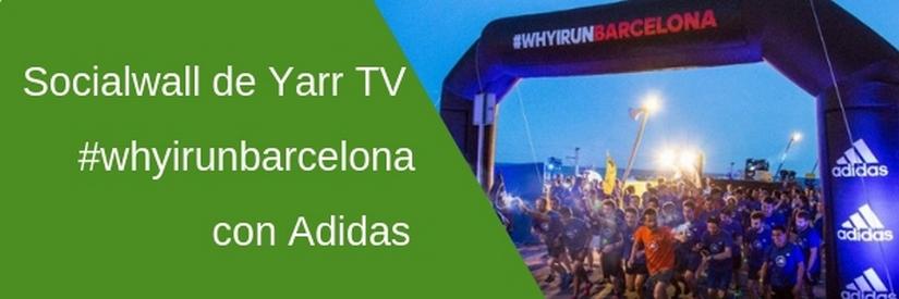 Adidas Runners, el corredor social y Yarr TV